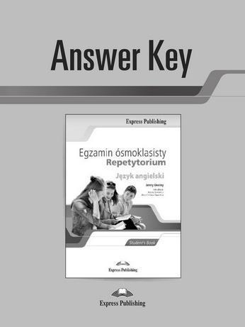 Egz. ósmoklasisty Repetytorium j.ang. Answer Key