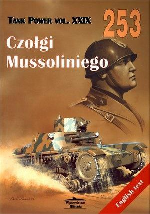 Czołgi Mussoliniego. Tank Power vol. XXIX 253