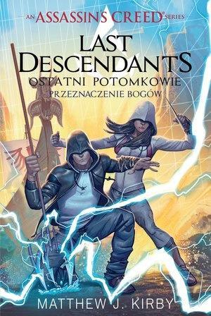 Assassin's Creed: Last Descendants. Przeznaczenie