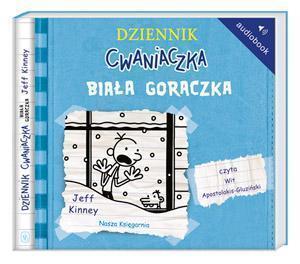 Dziennik cwaniaczka 6. Biała gorączka Audiobook