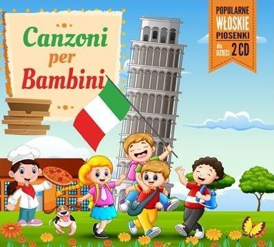 Canzoni Per Bambini:Piosenki włoskie dla dzieci CD