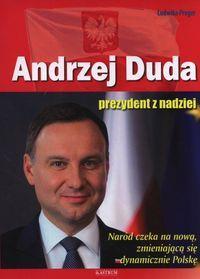 ANDRZEJ DUDA PREZYDENT Z NADZIEI WYD. 2 outlet