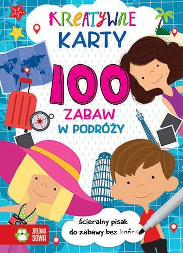 Kreatywne karty. 100 zabaw w podróży NOWE