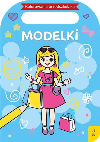 Kolorowanka przedszkolaka. Modelki