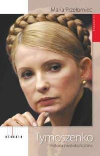 Tymoszenko. Historia niedokończona outlet