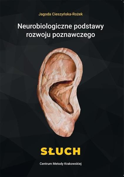 Neurobiologiczne pods. rozwoju poznawczego. Słuch
