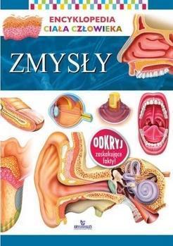 Encyklopedia ciała człowieka. Zmysły