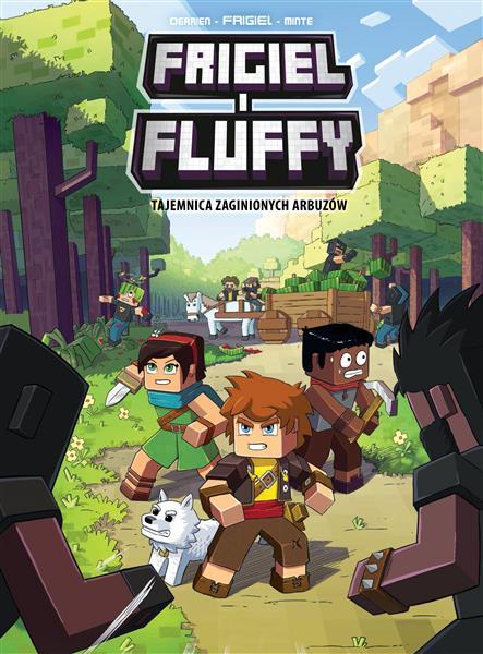 Frigiel i Fluffy. Tom 1. Tajemnica zaginionych