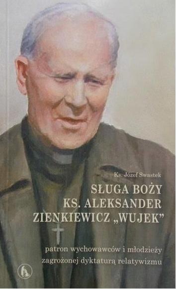 Sługa Boży ks. Aleksander Zienkiewicz Wujek