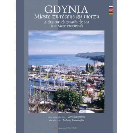 Gdynia - miasto zwrócone ku morzu
