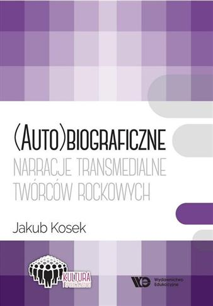 (Auto)biograficzne narracje transmedialne..