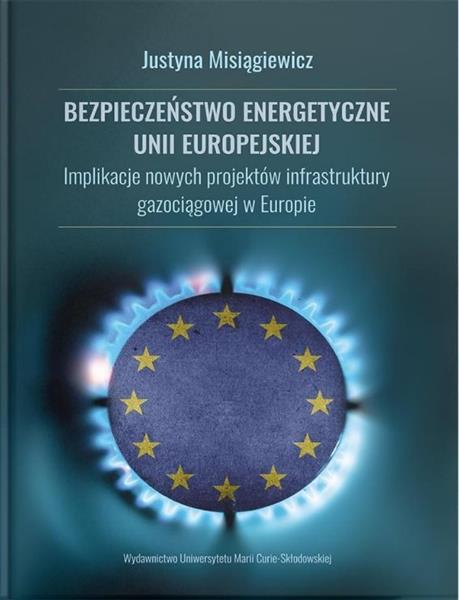Bezpieczeństwo energetyczne Unii Europejskiej